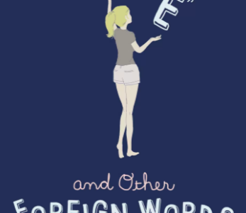 Love, and Other Foreign Words Book Review