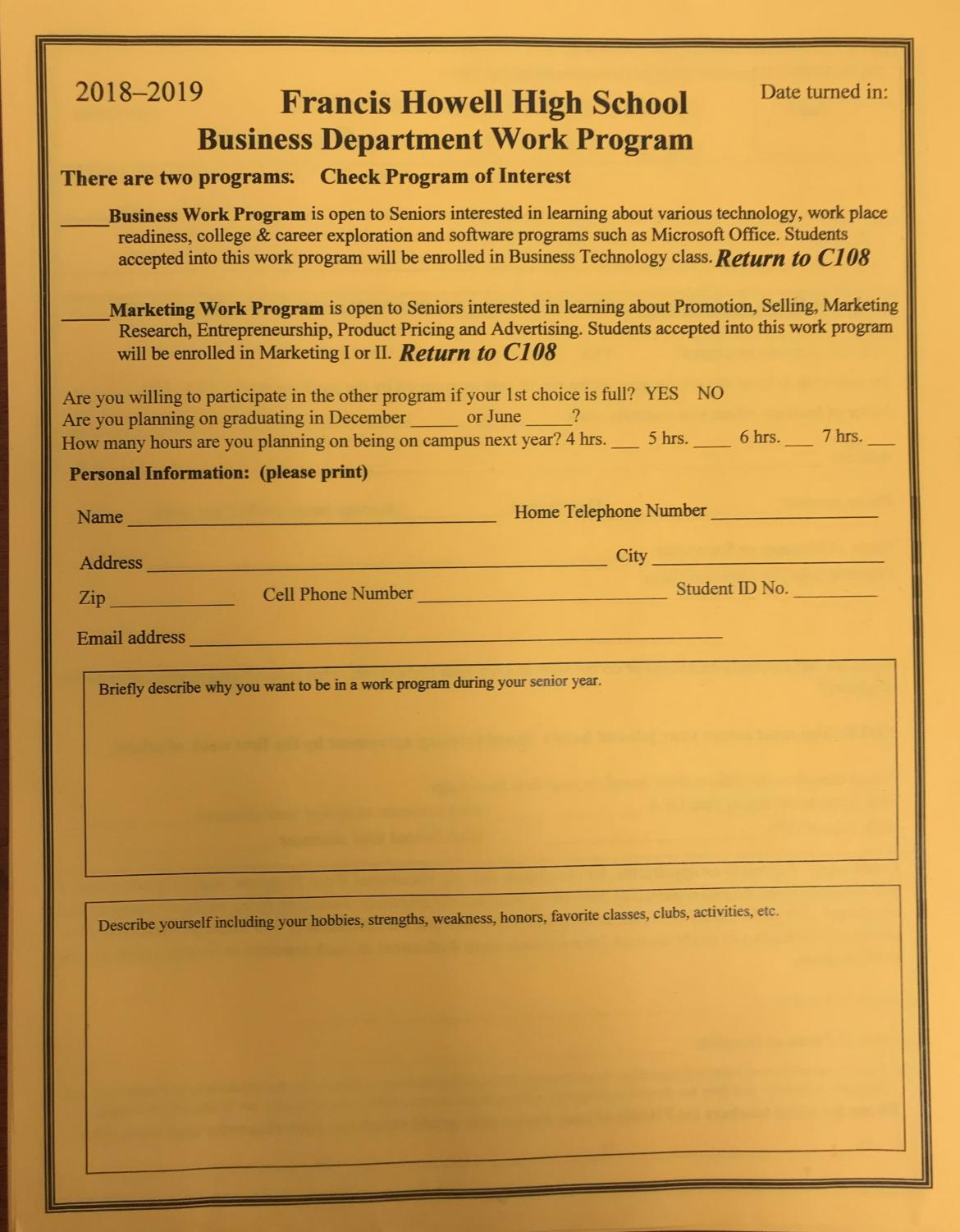 Current juniors interested in signing up for the work program their senior year are urged to fill out an application and bring it to a business teacher as soon as possible.