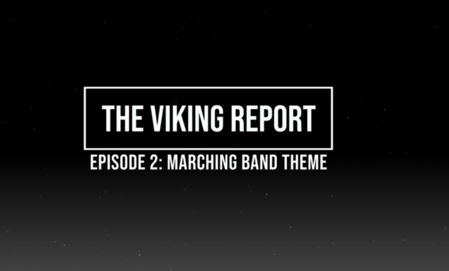Viking Report Episode 2: Marching Band Theme