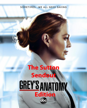 The Sutton Sendout: Greys Anatomy Edition